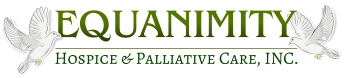 EQUANIMITY HOSPICE & PALLIATIVE CARE, INC.
